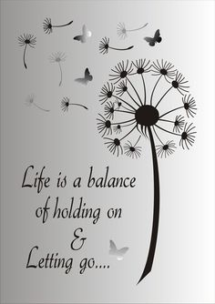 Life is a balance of holding on and letting go Stencil - Reusable STENCIL - 7 Sizes Available - Create Inspirational Signs ! - Life is a Balance of holding on and letting go…. This ad is for the blue mylar professional stenci - Inspirational Signs, Inspiring Quotes, Stencil Designs, Positive Quotes, Hand Lettering, Favorite Quotes, Me Quotes, Wish Quotes, Change Quotes