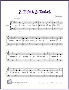 A Tisket A Tasket | Free Sheet Music for Easy Piano - http://makingmusicfun.net/htm/f_printit_free_printable_sheet_music/a-tisket-a-tasket-piano.htm