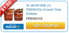 $1.50 off ONE (1) FRENCH's Crunch Time Entrees
