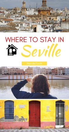 Where to Stay in Seville: The Best Areas to Stay in Seville According to a Local | Seville Travel Tips | Seville Best Neighborhoods via @WanderTooth