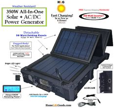 350W Portable All-In-One AC/DC/Solar Field Generator  Providing 40 + Continuous Hours  of  portable  power  per charge...have limitless, ​easy-access power for  laptops,  small appliances,  mobile lighting, etc.  ANYWHERE!     Charge  unit  using  the SUN (built-in solar panels), CAR/DC  or any  AC outlet  and be  on your way!  $ 824.95