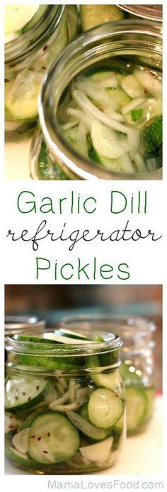 Garlic Dill Refrigerator Pickles.