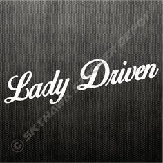 Look Pretty Play Dirt Decal Lady Driven Women Car Window Sticker Classy Lips