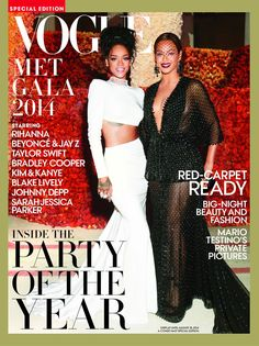 Rihanna and Beyonce cover Vogue Met Gala 2014 special edition.