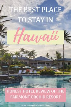 Staying at the Fairmont Orchid resort, Hawaii - Forever Lost In Travel - sablon Canada Travel, Travel Usa, Travel Tips, Travel Europe, Travel Ideas, California Travel, Hawaii Travel, Summer Travel, Northern California