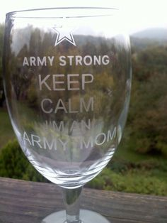 Keep Calm, I'm an Army Mom, 19 ounce Etched Wine Glass on Etsy, $10.00