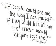 Famous Quotes by John Green, American Novelist, Born August, Collection of John Green Quotes and Sayings, Search Quotations by John Green. Lyric Quotes, Sad Quotes, Book Quotes, Words Quotes, Wise Words, Quotes To Live By, Life Quotes, Inspirational Quotes, Sayings