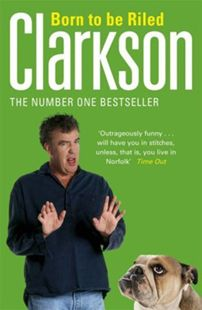 NOEL EDMONDS Favourite book: Born to be Riled by Jeremy Clarkson