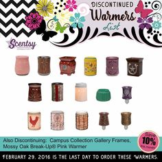 Our warmers that will be discontinuing after February 2016... post to your page