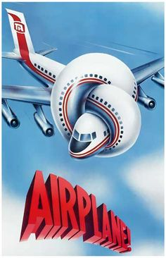 A great movie poster from Airplane! Still one of the funniest movies ever made…