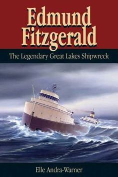 Edmund Fitzgerald: The Legendary Great Lakes Shipwreck by Elle Andra-Warner Edmund Fitzgerald, Great Lakes Shipwrecks, Great Lakes Ships, The Fitz, Boat Insurance, Lake Superior, Minnesota, Fun Facts, Posters