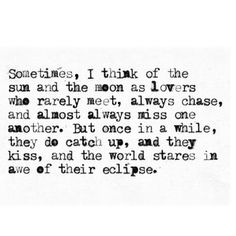 There are so many unordinary things in life, don't make love one of them.. #truelove #stars #moon #sun #eclipse #romantic #Padgram