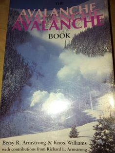 The Avalanche Book: Betsy Armstrong  Knox Williams