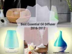 12 Best Essential Oil Diffuser Reviews 2017