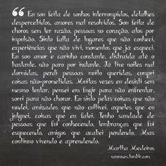 http://tmblr.co/ZsEMXy19N3mtY martha medeiros #frase #trecho