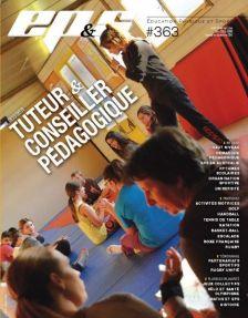 EPS n°363 Novembre-décembre 2014 Dossier - Questions à Christian Alin : TUTEURS CONSEILLER PEDAGOGIQUE
