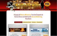 http://www.mentesmilionarias.com/?nr=1014 Mentes Milionárias - a sua universidade online...
