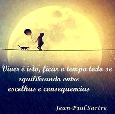 Vida é equilíbrio! Jean Paul Sartre, Pablo Neruda, Playwright, More Than Words, Screenwriting, Good Vibes, Words Quotes, Sayings, Instagram Story
