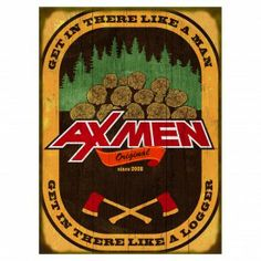 Ax Men Like a Logger Wood Sign