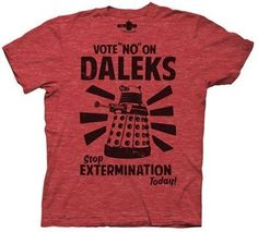 Dr Who Vote No on Daleks Mens Tee, Heather Red,  Join the Doctor Who campaign against the mindless and senseless violence of the Dalek race with this Doctor Who Vote No On Daleks T-Shirt. Price : $17.95 http://www.thinkfasttoys.com/Vote-Daleks-Mens-Heather-Large/dp/B0078S9HS8  #doctorwho