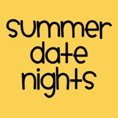 Summer Date Nights in Utah. there are a bunch of good ideas on this list, too!