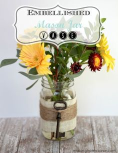 Embellished Jar Vase for Spring - you can use any glass jar for this project!
