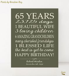 65th BIRTHDAY GIFT Sign Print Personalized Art Mom Birthday Dad Gift Grandpa Custom Or Digital Download Keepsake Banner