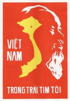 Vietnam In My Heart - VIETNAMESE PROPAGANDA POSTER ART; pinning for Leninist and Stalinist undertones and Soviet design influence