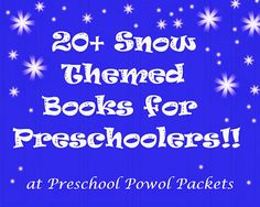 20+ Snow Themed Books for Preschoolers!!  #preschool #reading