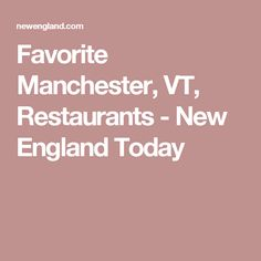 The Top Things To Do In Manchester Must See Attractions - 10 things to see and do in vermont