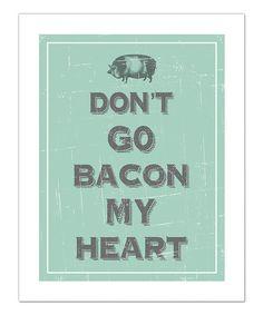 Celadon 'Bacon my Heart' Print