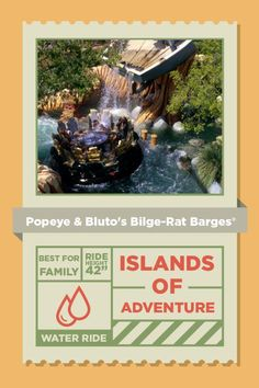 Set sail for uncharted hilarity as you help Popeye the Sailor Man rescue Olive from the clutches of that big blowhard Bluto. Brave white-water rapids as this twisting, turning raft ride makes you wish you'd have brought your spinach... and a towel.