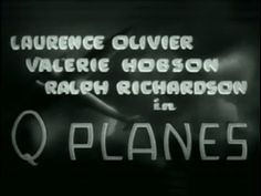 """""""Q Planes"""" (1939) released in the United States by Columbia Pictures as """"Clouds Over Europe"""", is a British spy film directed by Tim Whelan and Arthur B. Woods, starring Ralph Richardson, Laurence Olivier and Valerie Hobson. The film was produced by Irving Asher with Alexander Korda as executive producer."""