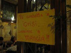 """""""Pe' Combatte 'A Crisi"""" - Street Art"""