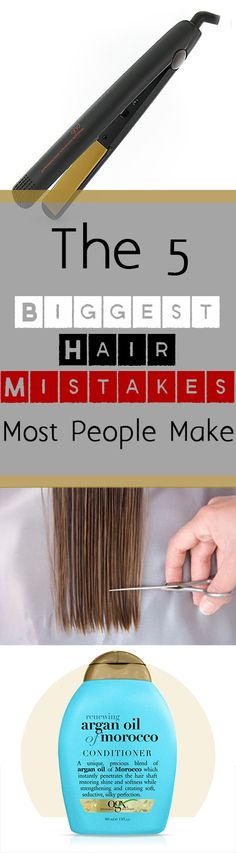 The 5 Biggest Hair Mistakes Most People Make: don't be one of those people!