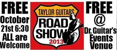 FREE Taylor Guitar Roadshow! October 21st, 6:30pm