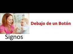 Debajo un botón Signos para Bebés - Aprende Debajo de un Botón en Signos...