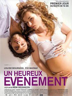 Un Heureux Événement by Rémi Bezançon, France. Un film a voir avant la naissance de Bébé, pour ton couple, ta vie de famille, tu vois le truc ;) à offrir à la Maman en devenir