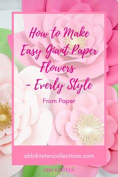 Making paper flowers is so fun and there are so many wonderful tutorials out there! I want to share the simplest method I've found for easily learning How to Make Large Paper Flowers | Abbi Kirsten Collections #papercrafts #cricut #svg
