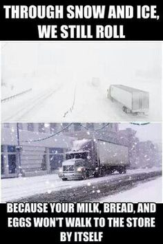 without trucks all you would have left in 3 days is canned food and rotten produce Big Rig Trucks, Semi Trucks, Truck Driver Wife, Truck Drivers, Trucker Quotes, Country Trucks, Truck Memes, Custom Big Rigs, Peterbilt Trucks