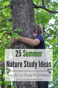 25 Summer Nature Study Ideas Charlotte Mason's nature study ideas are such an inspiration. Here are 25 summer nature study ideas to get you started (+ links to some free printables! Nature Activities, Science Activities, Summer Activities, Science Projects, Outdoor Education, Outdoor Learning, Environmental Education, Forest School, Nature Journal