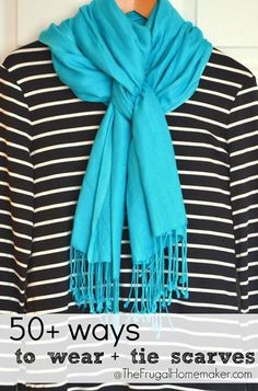 Love the scarf tying but mostly realizing I need a turquoise scarf to wear with all my black and white striped tops. 50 ways to wear scarves Ways To Wear A Scarf, How To Wear Scarves, Wearing Scarves, Ways To Tie Scarves, Autumn Inspiration, Mode Inspiration, Style Me, Cool Style, Scarf Styles