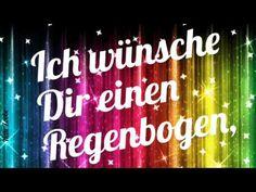 Ich wünsche dir einen fröhlichen Tag in den Farben des Regenbogensund immer Lächeln - YouTube