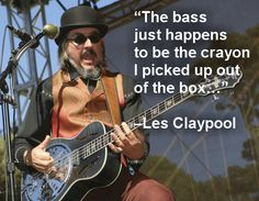 Les Claypool of Primus - Bass is the crayon Music Is Life, Live Music, My Music, Yamaha Bass Guitar, Bass Guitars, Les Claypool, Best Guitar Players, Mundo Geek, Guitar Photography