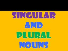 singular-and-plural-nouns-ppt by bernabaoya via Slideshare
