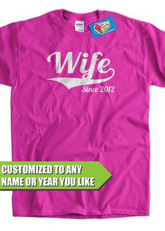 Wedding Gift T shirt - Wife Since shirt (Any Year you like)  womans girls Tshirt S-3XL bride Stag bacheloret party Anniversary Present on Etsy, $14.99