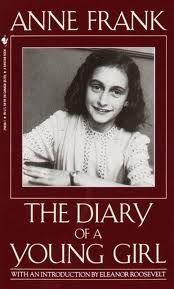 The Diary of Anne Frank by Anne Frank An incredible true story