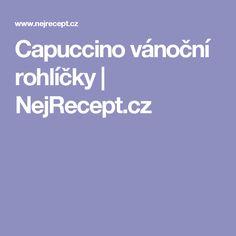 Capuccino vánoční rohlíčky | NejRecept.cz