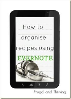 How to organise recipes using evernote, free software collates all recipes, from magzines, typed, downloaded, blogs anywhere
