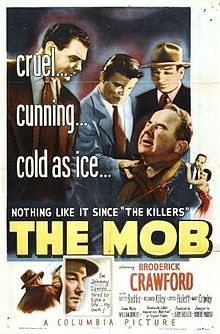 The Mob is a film directed by Robert Parrish with Broderick Crawford, Betty Buehler, Richard Kiley, Otto Hulett, . Year: Original title: The Mob. Synopsis: A police detective fakes a suspension so he can go undercover. Spin, Neville Brand, Broderick Crawford, Drama, Turner Classic Movies, Police Detective, Tough Guy, Columbia Pictures, Streaming Movies